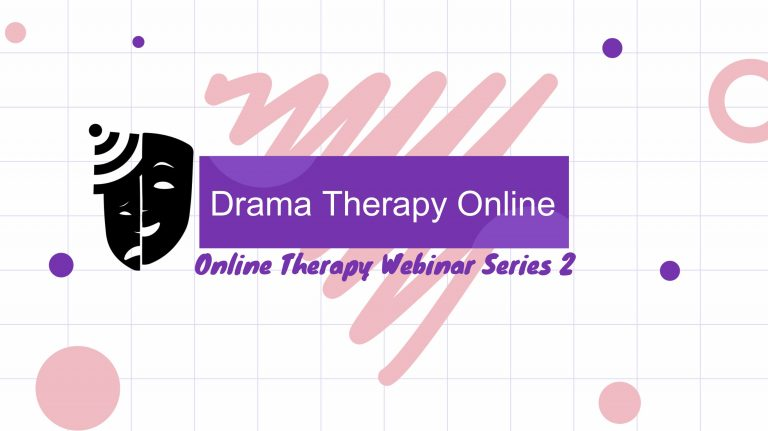 Introduction to online drama therapy webinar 2 tips and techniques